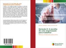 Geração Z: A escolha de uma organização para trabalhar