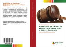 Modelagem de Sistema de Conhecimento para Apoio a Decisão Sentencial kitap kapağı