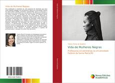 Portada del libro de Vida de Mulheres Negras