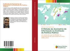 O Método da Assimetria de Informação na Avaliação de Política Pública kitap kapağı