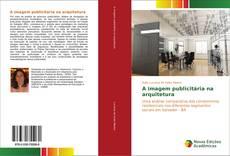 Bookcover of A imagem publicitária na arquitetura