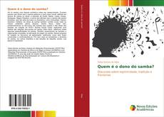 Bookcover of Quem é o dono do samba?