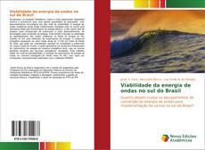 Copertina di Viabilidade da energia de ondas no sul do Brasil