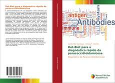 Dot-Blot para o diagnóstico rápido da paracoccidioidomicose的封面