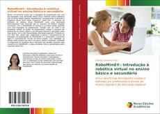 RoboMind®: Introdução à robótica virtual no ensino básico e secundário kitap kapağı