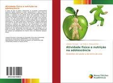 Bookcover of Atividade física e nutrição na adolescência