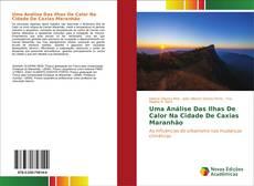 Portada del libro de Uma Análise Das Ilhas De Calor Na Cidade De Caxias Maranhão