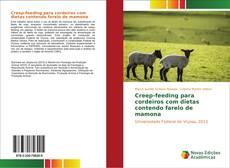 Portada del libro de Creep-feeding para cordeiros com dietas contendo farelo de mamona
