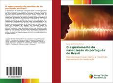 Copertina di O espraiamento da nasalização do português do Brasil