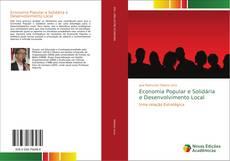 Bookcover of Economia Popular e Solidária e Desenvolvimento Local