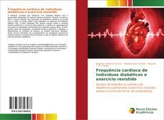 Capa do livro de Frequência cardíaca de indivíduos diabéticos e exercício resistido