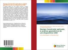 Обложка Design Construtal aplicado à análise geométrica de um dispositivo CAO