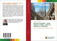Bookcover of Divina Comedia - Uma leitura crítica - Entre a Poesia e a Política