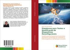 Обложка Plataforma para Testes e Qualificação de Dispositivos Reconfiguráveis