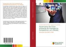 Bookcover of Governança de TI em ambiente de Inteligência Competitiva: um método
