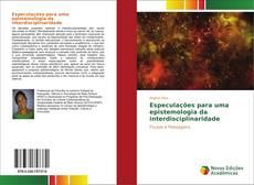 Copertina di Especulações para uma epistemologia da interdisciplinaridade