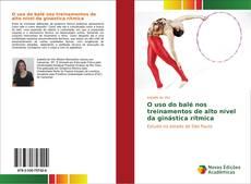 Copertina di O uso do balé nos treinamentos de alto nível da ginástica rítmica