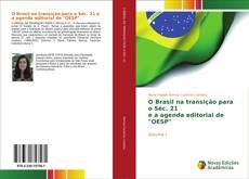 """Couverture de O Brasil na transição para o Séc. 21 e a agenda editorial de """"OESP"""""""