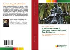 Bookcover of A mimese da escrita intimista nas narrativas de Eça de Queirós