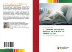 Copertina di O Contexto Escolar em Análise: as práticas do Gestor Escolar