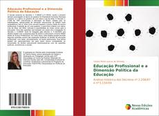 Educação Profissional e a Dimensão Política da Educação的封面