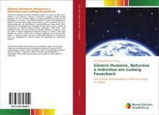 Buchcover von Gênero Humano, Natureza e Indivíduo em Ludwig Feuerbach