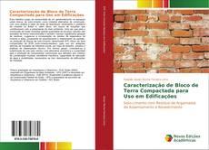 Bookcover of Caracterização de Bloco de Terra Compactada para Uso em Edificações