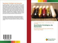Capa do livro de Qualidade fisiológica de Sementes