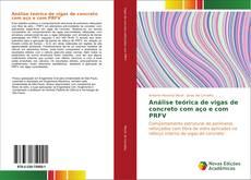 Capa do livro de Análise teórica de vigas de concreto com aço e com PRFV