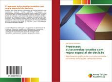 Couverture de Processos autocorrelacionados com regra especial de decisão