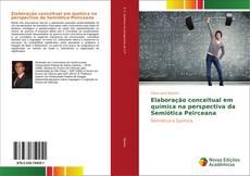 Capa do livro de Elaboração conceitual em química na perspectiva da Semiótica Peirceana