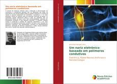 Bookcover of Um nariz eletrônico baseado em polímeros condutivos