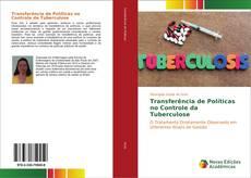 Portada del libro de Transferência de Políticas no Controle da Tuberculose