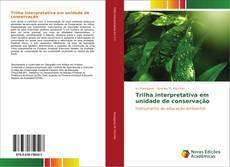 Capa do livro de Trilha interpretativa em unidade de conservação