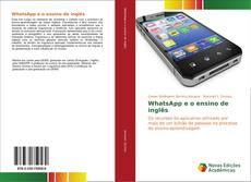 Bookcover of WhatsApp e o ensino de inglês