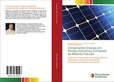 Bookcover of Conservando Energia em Plantas Industriais Composta de Motores Indução