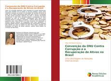 Capa do livro de Convenção da ONU Contra Corrupção e a Recuperação de Ativos no Brasil