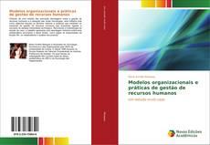 Capa do livro de Modelos organizacionais e práticas de gestão de recursos humanos
