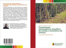 Couverture de Fermentação metanogênica mesofílica de melaço e termofílica de vinhaça