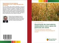 Bookcover of Associação de marcadores moleculares com o peso de panícula em aveia