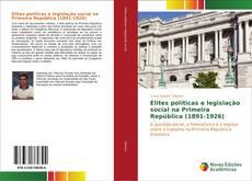 Portada del libro de Elites políticas e legislação social na Primeira República (1891-1926)