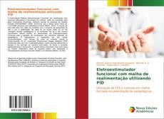 Capa do livro de Eletroestimulador funcional com malha de realimentação utilizando PID
