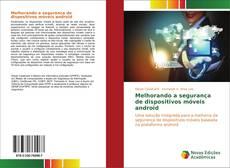 Buchcover von Melhorando a segurança de dispositivos móveis android