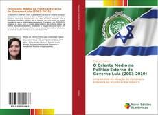 O Oriente Médio na Política Externa do Governo Lula (2003-2010)的封面