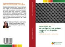 Обложка Otimização da microestrutura de pilhas a combustível de óxido sólido