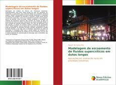 Bookcover of Modelagem de escoamento de fluidos supercríticos em dutos longos