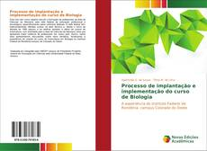 Capa do livro de Processo de implantação e implementação do curso de Biologia