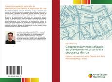 Capa do livro de Geoprocessamento aplicado ao planejamento urbano e a segurança da rua