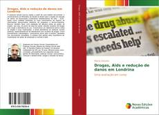 Capa do livro de Drogas, Aids e redução de danos em Londrina