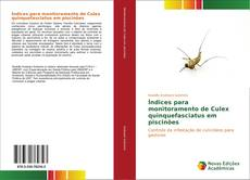 Bookcover of Índices para monitoramento de Culex quinquefasciatus em piscinões